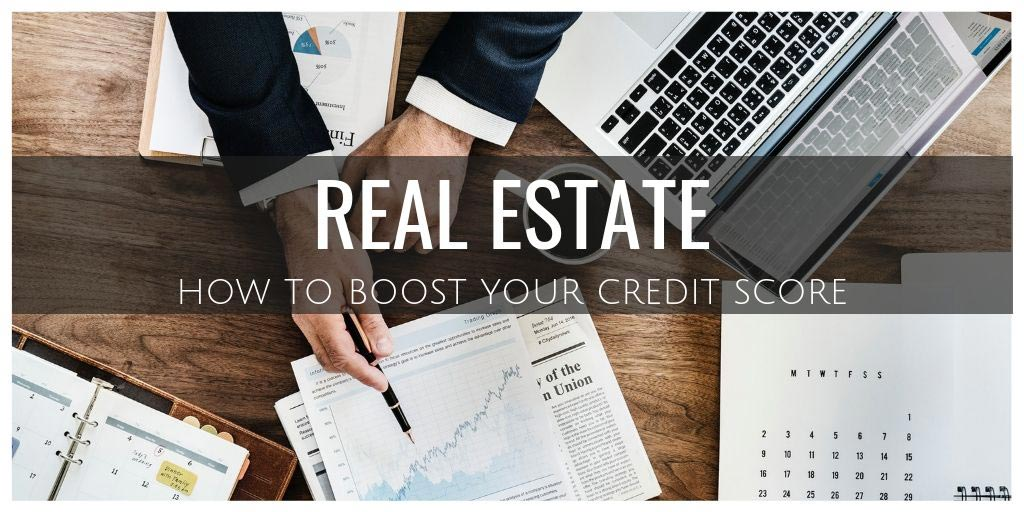Real Estate: How to Boost Your Credit Score Before Buying Applying for a Mortgage